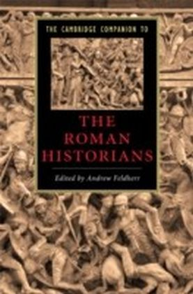 Cambridge Companion to the Roman Historians