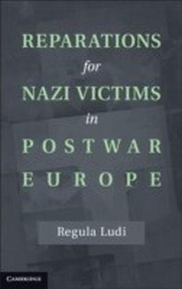 Reparations for Nazi Victims in Postwar Europe