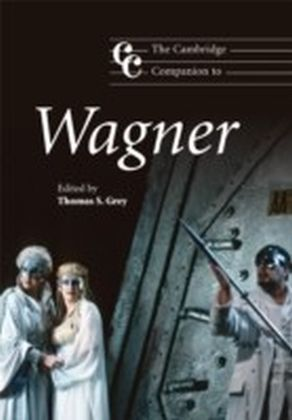 Cambridge Companion to Wagner