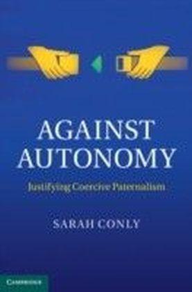 Against Autonomy