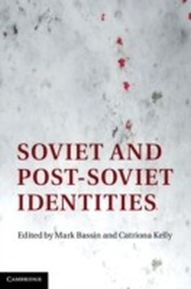 Soviet and Post-Soviet Identities