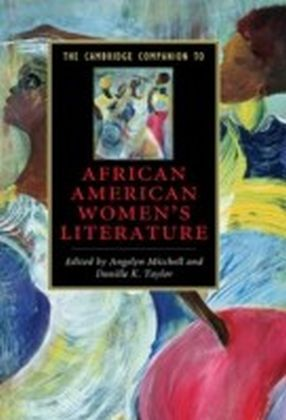 Cambridge Companion to African American Women's Literature