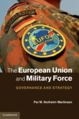 European Union and Military Force