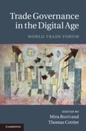 Trade Governance in the Digital Age