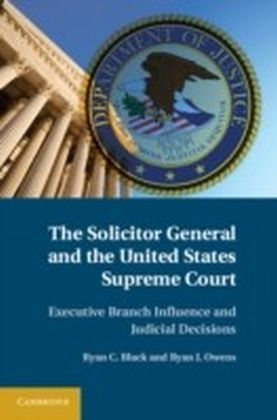 Solicitor General and the United States Supreme Court
