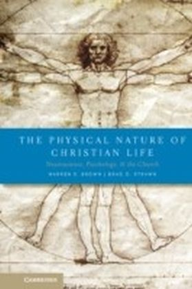 Physical Nature of Christian Life