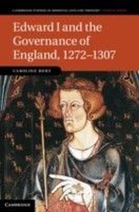Edward I and the Governance of England, 1272-1307