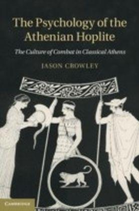 Psychology of the Athenian Hoplite