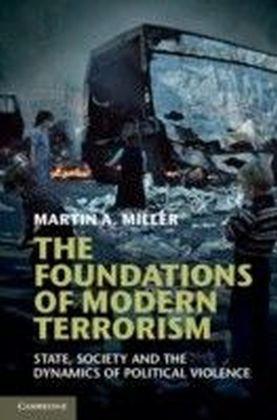 Foundations of Modern Terrorism