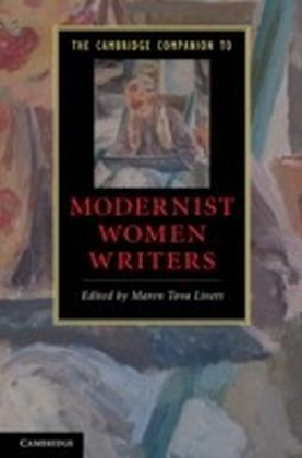 Cambridge Companion to Modernist Women Writers
