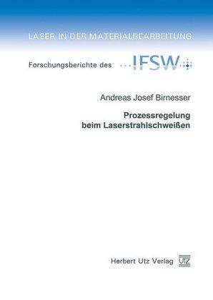 Prozessregelung beim Laserstrahlschweißen