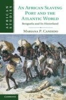 African Slaving Port and the Atlantic World