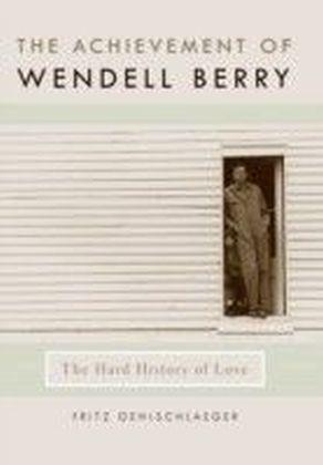 Achievement of Wendell Berry