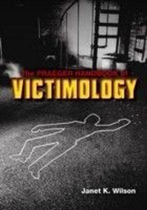 Praeger Handbook of Victimology