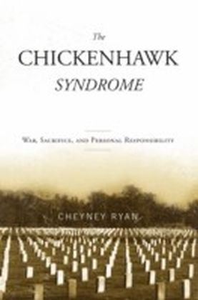 Chickenhawk Syndrome