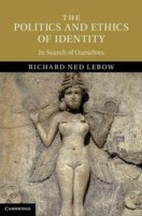 Politics and Ethics of Identity