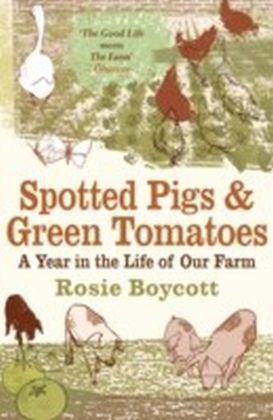 Spotted Pigs and Green Tomatoes