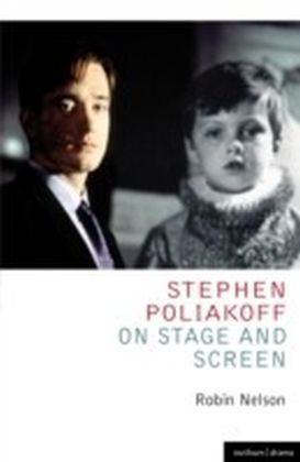 Stephen Poliakoff on Stage and Screen