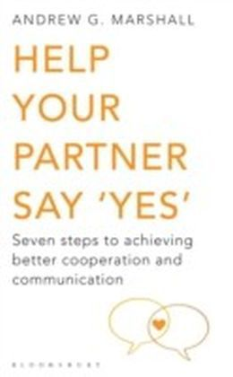Help Your Partner Say 'Yes'