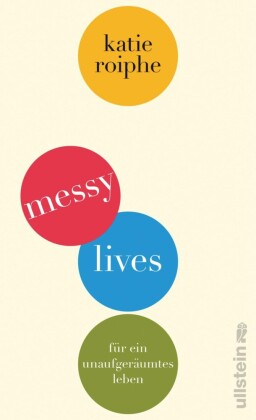 Messy Lives