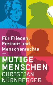 Mutige Menschen, Für Frieden, Freiheit und Menschenrechte Cover