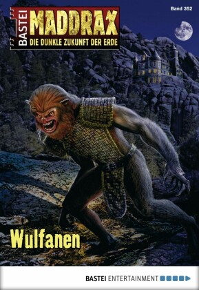 Maddrax - Wulfanen