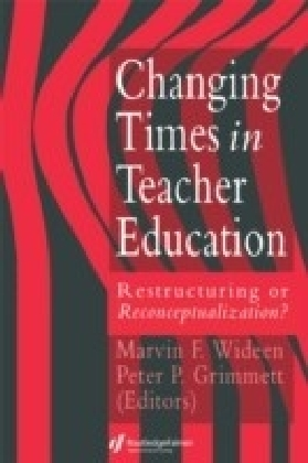 Changing Times In Teacher Education