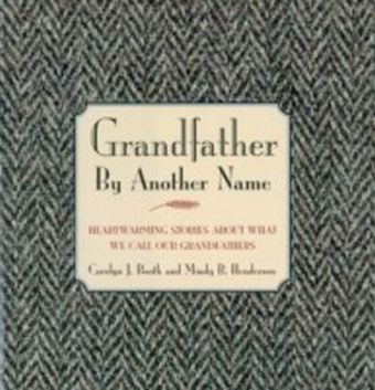 Grandfather By Another Name