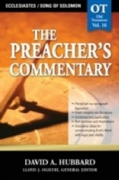 Preacher's Commentary - Volume 16: Ecclesiastes / Song of Solomon