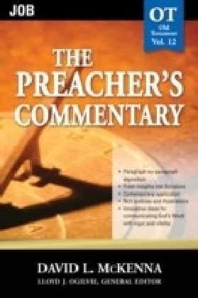 Preacher's Commentary - Volume 12: Job