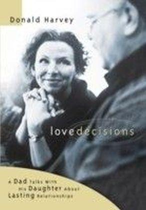Love Decisions