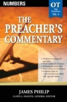 Preacher's Commentary - Volume 04: Numbers