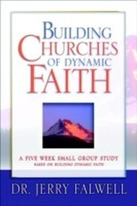 Building Churches of Dynamic Faith