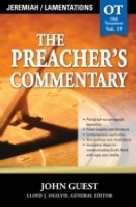 Preacher's Commentary - Volume 19: Jeremiah / Lamentations