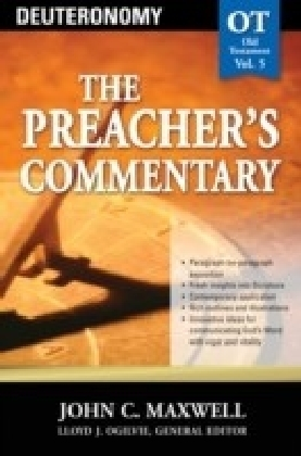 Preacher's Commentary - Volume 05: Deuteronomy