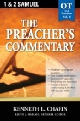 Preacher's Commentary - Volume 08: 1, 2 Samuel
