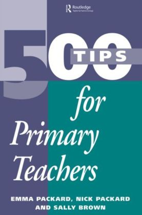 500 Tips for Primary School Teachers