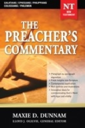Preacher's Commentary - Volume 31: Galatians / Ephesians / Philippians / Colossians / Philemon