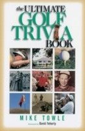 Ultimate Golf Trivia Book