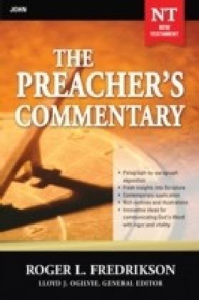 Preacher's Commentary - Volume 27: John