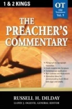 Preacher's Commentary - Volume 09: 1, 2 Kings