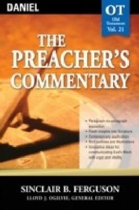Preacher's Commentary - Volume 21: Daniel