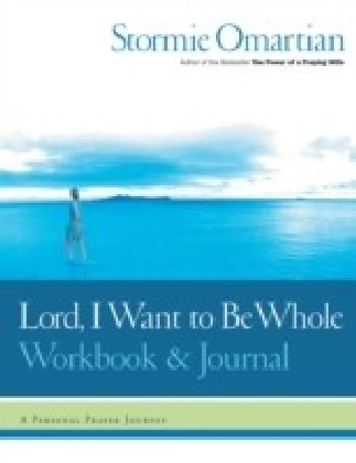 Lord, I Want to Be Whole Workbook and Journal