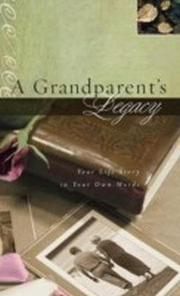 Grandparent's Legacy