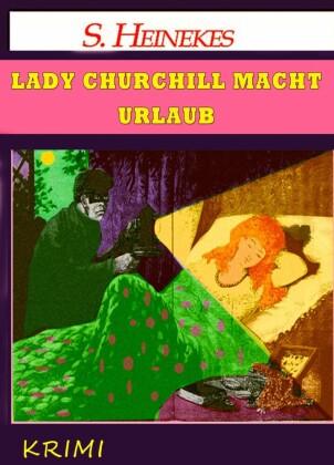 Lady Churchill macht Urlaub