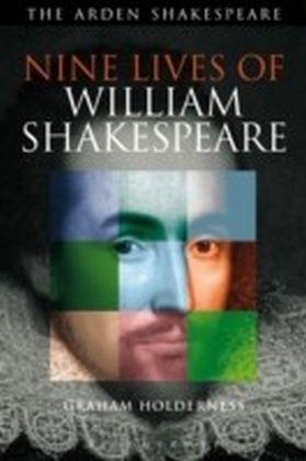 Nine Lives of William Shakespeare