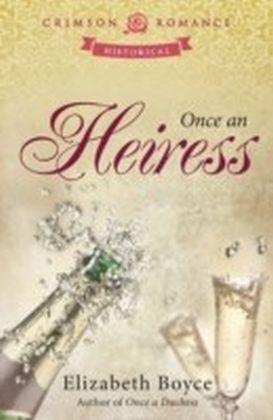 Once an Heiress