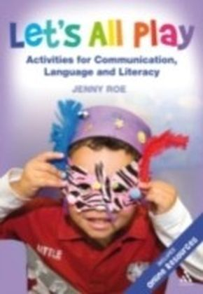 Let's All Play GCo Activities for Communication, Language and Literacy