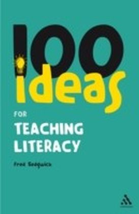 100 Ideas for Teaching Literacy