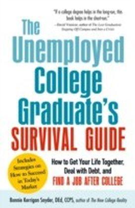 Unemployed College Graduate's Survival Guide
